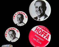 Set of four original production-made campaign buttons from Hoffa